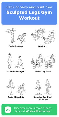 Sculpted Legs Gym Workout · Free workout by WorkoutLabs Fit