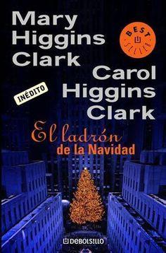"""50ª Lectura Conjunta. """"El ladrón de la Navidad"""" de Mary Higgins Clark http://www.quelibroleo.com/el-ladron-de-la-navidad:"""