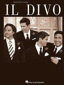 Il Divo (Piano, Vocal, Guitar Soundbook) by Il Divo