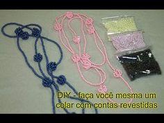 DIY - faça você mesma - colar com miçangas peroladas - Faites-vous un collier avec des perles - YouTube