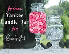 Yankee Candle Jar to Candy Jar! {just glue onto a Candle Stick!} what a great way to recycle!