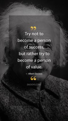 Try not to become a person of success, but rather try to… Albert Einstein Quotes. Try not to become a person of success, but rather try … Value Quotes, Wise Quotes, Quotes For Him, Famous Quotes, Be Yourself Quotes, Success Quotes, Words Quotes, Quotes Inspirational, Try Your Best Quotes