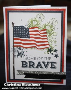 Classic Christina: Patriotic Cards featuring our Limited Edition stamp sets