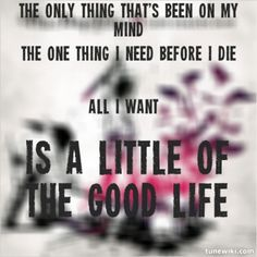 The Good Life. Three Days Grace