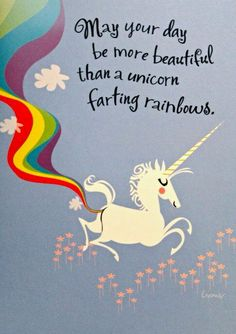 Unicorn farts are good