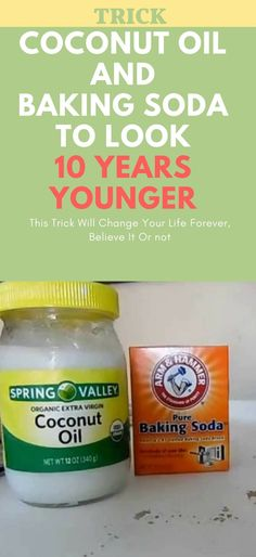 This Is How To Use Coconut Oil And Baking Soda To Look 10 Years Younger #Skinwhiteningproducts