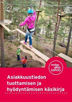 Asiakkuustiedon tuottamisen ja hyödyntämisen käsikirja, Espoon kaupunki Kids Store, Park, How To Make, Parks