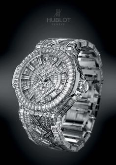 Nice to know: worlds most expensive watch with more then 1200 diamonds. It took 17 people 14 months so set the diamonds on the watch's bracelet ;-)