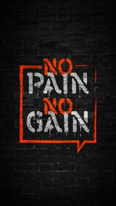 No Pain No Gain - iPhone Wallpapers