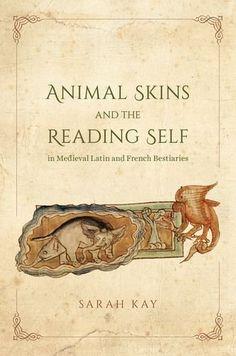 Un libro que ofrece nueva luz sobre los bestiarios europeos y su profundo poder para dar forma a las identidades de los lectores