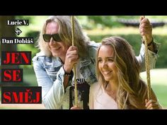 Lucie Vondráčková a Dan Dobiáš - Jen se směj (Oficiální videoklip) - YouTube Music Videos, Dan, Youtube, Youtubers, Youtube Movies