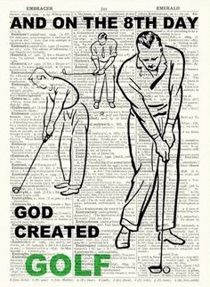 and on the 8th day god created Golf - pinned by www.countryclubsinflorida.com