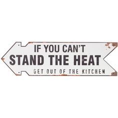 """Stand The Heat"" Wall Sign ($50) ❤ liked on Polyvore featuring home, home decor, wall art, decor, signs, text, fillers, phrase, quotes and saying"