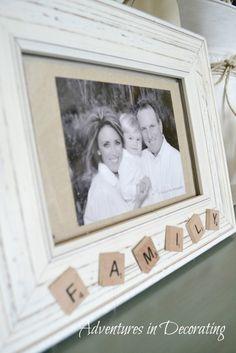 DIY Family Scrabble Frame - thinking a gift for Jason's mom.