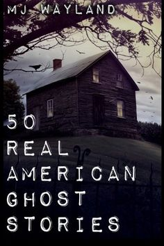 50 Real American Ghost Stories: A journey into the haunted history of the United States - 1800 to 1899 by M J Wayland http://www.amazon.com/dp/1909667137/ref=cm_sw_r_pi_dp_dixRvb094BXT3