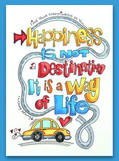 Happiness is not a destination. It is a way of life. Doodle Quotes, Art Quotes, Life Quotes, Inspirational Quotes, Woman Quotes, Motivational Quotes, Brush Lettering Quotes, Calligraphy Quotes, Calligraphy Handwriting