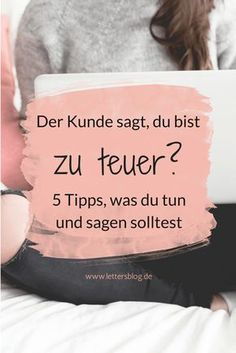 Was du tun und sagen solltest! The customer says you are too expen Online Job Search, Make Money Online, How To Make Money, Home Based Business Opportunities, Co Working, Business Inspiration, Virtual Assistant, Copywriter, Online Jobs