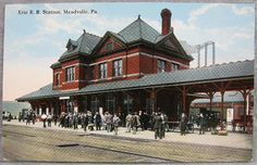 1900's Meadville, PA Postcard~Erie Rail Road Station