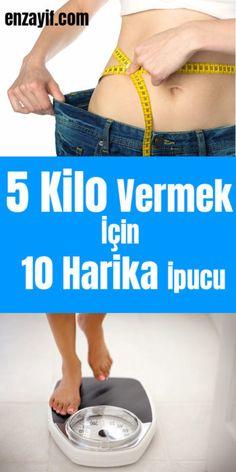 5 Kilo Vermek İçin 10 Harika İpucu