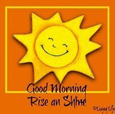 Good morning! via Living Life at www.Facebook.com/LivingLife2TheFull