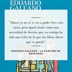 Eduardo Galeano - He sido más feliz de lo que los libros dicen que se puede