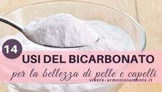 Come usare bicarbonato per la bellezza. Il bicarbonato per lavare i capelli è utile per eliminare la forfora, il bicarbonato per viso elimina i brufoli