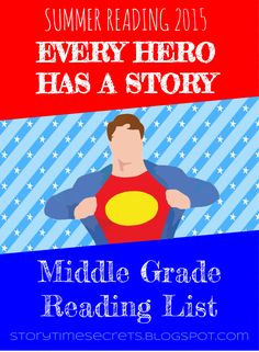 Story Time Secrets: Every Hero Has a Story: Middle Grade Reading List
