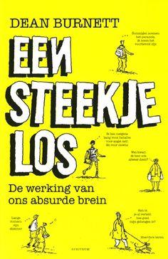 The new Dutch edition of Dean Burnett's The Idiot Brain, received from Uitgeverji Unieboek Spectrum.