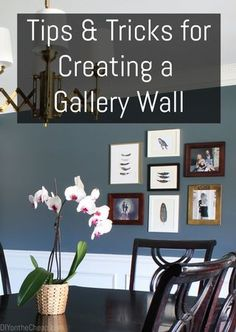 My Method for Creating a Gallery Wall {Tips