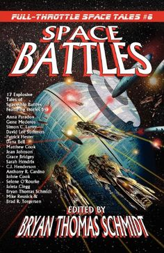 Space Battles: Full-Throttle Space Tales #6 by Bryan Thom... https://www.amazon.com/dp/098459275X/ref=cm_sw_r_pi_dp_x_Rcw-xbVX14ER3