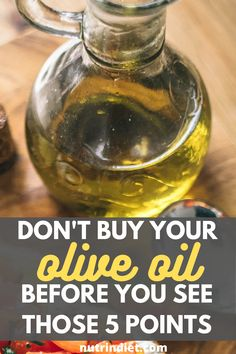 Before buying your oil, check out these 5 important points for you to know if your oil is really quality oil. #buyoliveoil #oliveoilhacks Olive Oil Brands, Clean Eating For Beginners, Types Of Diets, Healthy Diet Tips, Weight Loss Snacks, Gain Muscle, Clean Eating Snacks, Weight Gain, Tips