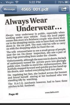 Always wear underwear in public.