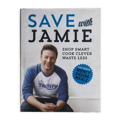 Booktopia has Save with Jamie , Shop Smart, Cook Clever, Waste Less by Jamie Oliver. Buy a discounted Hardcover of Save with Jamie online from Australia's leading online bookstore.