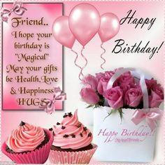 I hope your birthday is magical birthday happy birthday birthday quotes happy birthday quotes happy birthday images birthday images happy birthday friend Happy Birthday Greetings Friends, Happy Birthday Wishes For A Friend, Happy Birthday Wishes Cards, Happy Birthday Flower, Birthday Blessings, Happy Birthday Pictures, Happy Birthday Fun, Happy Birthday Quotes, Cupcake Birthday