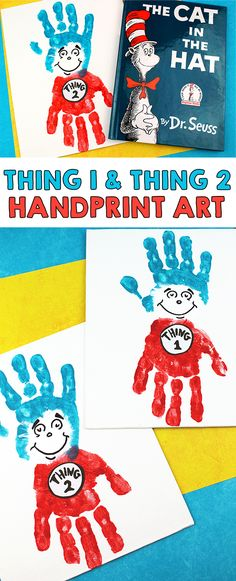 Create your own handprint Thing 1 and Thing 2 handprint art from the popular book by Dr. Seuss called Cat In The Hat. With National Read Across America Day approaching, we've been pulling out and reading some of our favorite Dr. Seuss books which also mea Kids Crafts, Dr Seuss Crafts, Daycare Crafts, Baby Crafts, Preschool Crafts, Projects For Kids, Craft Projects, Dr Seuss Art, Dr Seuss Preschool Art