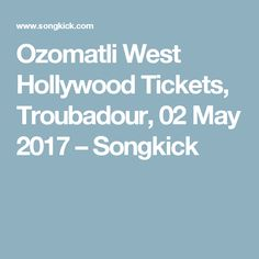 Ozomatli West Hollywood Tickets, Troubadour, 02 May 2017 – Songkick