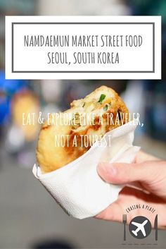 NAMDAEMUN MARKET STREET FOOD GUIDE, SEOUL, SOUTH KOREA. Want to know what street food you should be eating at Namdaemun Market? Read on!