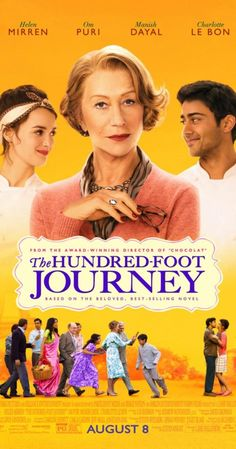 The Hundred-Foot Journey (August 2014)  An Indian family who moves to France and opens an eatery across the street from a Michelin-starred French restaurant run by Madame Mallory.