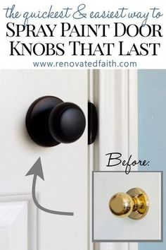 How to Spray Paint Door Knobs that LAST (Refinishing Door Hardware) Updating old door hardware makes a huge impact but can be expensive. Instead, spray paint your door knobs with these tips so that last and save you money! Diy Door Knobs, Paint Door Knobs, Bronze Door Knobs, Kitchen Door Knobs, Interior Door Knobs, Home Renovation, Home Remodeling, Kitchen Remodeling, Welding Table