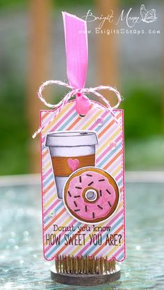 """Brigit's Scraps """"Where Scraps Become Treasures"""": Donut You Know - My Creative Time Tag It Tuesday:"""
