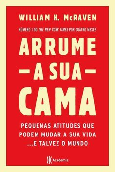 [Livro] Arrume Sua Cama de 2017 de William H. Good Books, Books To Read, My Books, True Quotes, Words Quotes, The Secret Book, Read Later, Film Music Books, Book Recommendations