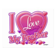 I Love My Fiance, I Love My Parents, I Love My Brother, I Love My Girlfriend, I Love My Daughter, I Love My Friends, Unisex, Friend Poems, Friend Quotes