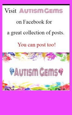 https://www.facebook.com/AutismGems/?ref=aymt_homepage_panel Awesome page - great gems for understanding autism.