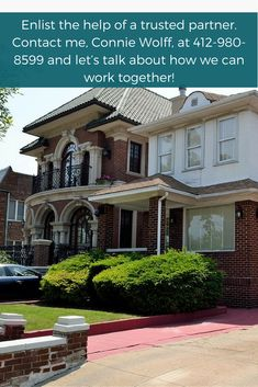 Let an experienced realtor help you sell your home in Pittsburgh! Call me, #ConnieWolff today at 412-980-8599!  #RiverfrontHomesinPittsburgh