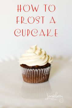 How to frost a cupcake - for the cream cheese frosting recipe.