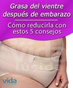 4518ebaa9 5 consejos para reducir la grasa del vientre después del embarazo. Después  Del EmbarazoPospartoDieta PostpartoCuidados ...