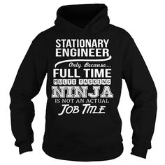 Awesome Tee For Stationary Engineer T-Shirts, Hoodies. ADD TO CART ==► https://www.sunfrog.com/LifeStyle/Awesome-Tee-For-Stationary-Engineer-96905056-Black-Hoodie.html?41382