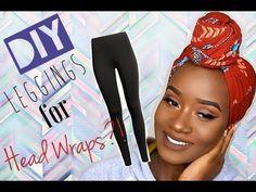 5 EASY DIY WAYS TO WRAP LEGGING AS TURBAN/HEAD WRAPS!!! - YouTube