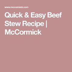 Quick & Easy Beef Stew Recipe | McCormick Rib Recipes, Slow Cooker Recipes, Easy Baby Back Ribs Recipe, How To Stew Apples, Mccormick Recipes, Easy Beef Stew, Steak Bites, Quick Easy Meals, Breakfast Recipes