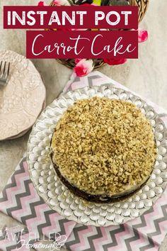 Instant Pot Carrot Cake - Awe Filled Homemaker